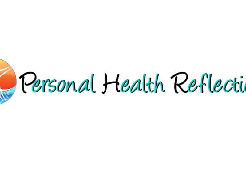 Personal Health Reflections